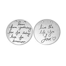 Quote Pendants Charm Antiqued Silver Learn From Yesterday Live for Today Inspire