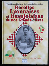 Recettes lyonnaises de nos grands-mères, Marie-Louise Odin, 2005 (3008)