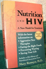 NUTRITION AND HIV by MARY ROMEYN, M.D. 1998 PB 2ND ED A New Model For Treatment