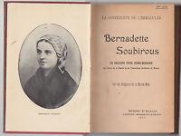 LA CONFIDENTE DE L'IMMACULEE BERNADETTE SOUBIROUS-MAGASIN DE LA GROTTE 1913