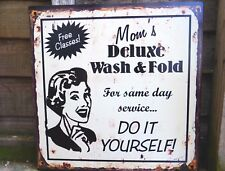 VINTAGE SIGN MOM'S WASH AND FOLD LAUNDRY PLAQUE SAME DAY SERVICE  DECORATIVE