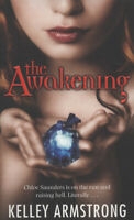 The darkest power: The awakening by Kelley Armstrong (Paperback) Amazing Value