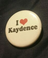 I ♡ Kaydence Button ~ NEW ~ FUN Pinback!