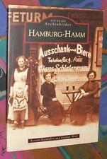 HAMBURG-HAMM - Bilder erzählen Geschichte - Archivbilder # Sutton Verlag