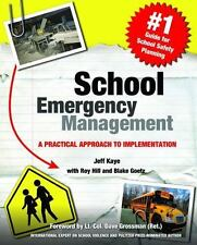 School Emergency Management : A Practical Approach to Implementation by Jeff Kay