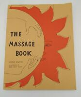 Original THE MASSAGE BOOK By George Downing 1st Ed 1986 Vintage Trade Paperback