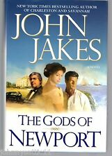1st/1st Edition The Gods of Newport by John Jakes (2006, Hardcover)