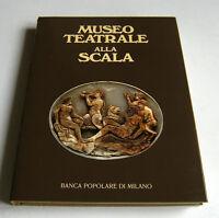 Musica Teatro Milano - Museo Teatrale alla Scala - 1^ ed. 1971