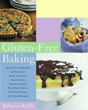 Gluten-Free Baking : More Than 125 Recipes for Delectable Sweet and Savory...