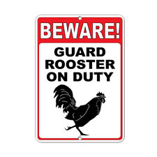 Beware! Guard Rooster On Duty Funny Quote Aluminum METAL Sign