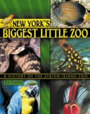 NEW YORK'S BIGGEST LITTLE ZOO: A HISTORY OF THE STATEN ISLAND ZOO