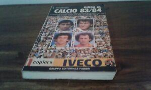 LIBRO BOOK CALCIO FOOTBALL GUIDA AL CALCIO 1983-1984 CAMPIONATO