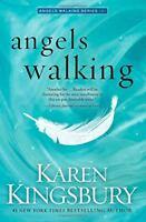 Complete Set Series - Lot of 3 Angels Walking HARDCOVER books by Karen Kingsbury