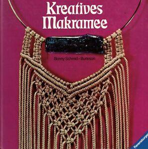 Schmid-Burleson, Kreatives Makramee: Strukturen Muster Design, Ravensburger 1974