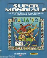SUPERMONDIALE=ITALIA 90=RIPRODUZIONE ALBUM PANINI=La storia dei Mondiali di calc