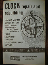 CLOCK REPAIR AND REBUILDING GOULD Catalog #120 KEEP BOOK Horology Parts Motors