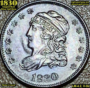 1830 CAPPED BUST SILVER HALF DIME (LM-4.2, V-3b) **CHOICE UNCIRCULATED**
