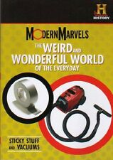 Modern Marvels: Sticky Stuff & Vacuums (Weird & Wonderful World Of The Everyday)