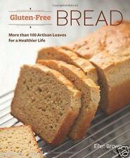 Gluten-Free Bread Cookbook Over 100 Artisan Recipes by Ellen Brown 2013 WT70169