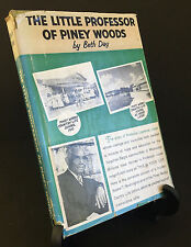 ANTIQUE Little Professor of Piney Woods by Beth Day 1955 VINTAGE VERY RARE