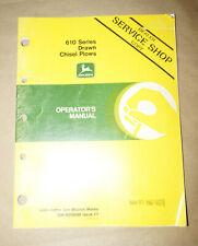 1987 John Deere A610 Series Drawn Chisel Plows Operator's Manual P/N OMN200098F7