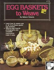 Jadvick EGG BASKETS TO WEAVE #7778 12 Designs Step by Step Instructions 1991