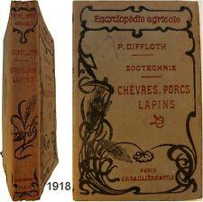 Zootechnie chèvres porcs lapins 1918 Diffloth élevage caprin porcin cuniculture