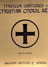 4-Lp Box Set 13 Centuries of Christian Choral Art - C. Alexander Peloquin - HEAR