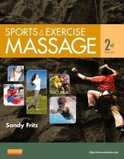 Sports and Exercise Massage : Comprehensive Care for Athletics, Fitness, and ...