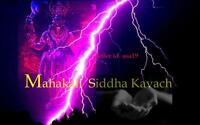 MAHA KALI SIDDHA KAVACH EXTREME POWERFUL ENEMY PROTECTION YANTRA & MANTRA