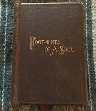 FOOTPRINTS OF A SOUL OR REASON AND DOGMA- 1894, BY  REV. HENRY TRURO BRAY