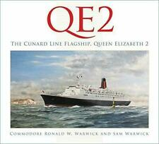 Qe2 The Cunard Line Flagship Queen Elizabeth 2 by Sam Warwick Commodore Ronald