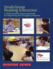 Small-Group Reading Instruction: A Differentiated Teaching Model for Beginning a