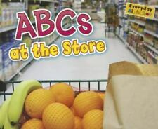 ABCs at the Store (Everyday Alphabet)-ExLibrary