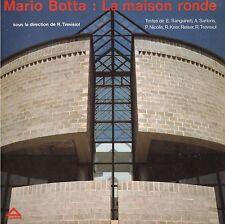 MARIO BOTTA LA MAISON RONDE TREVISIOL REISER 1982 + PARIS POSTER GUIDE