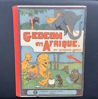 Gédeon en Afrique. Garnier frères 1926. Benjamin Rabier