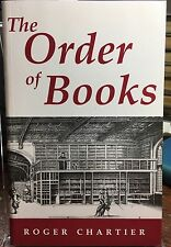The Order of Books: Readers, Authors, & Libraries in Europe ROGER CHARTIER NF PB