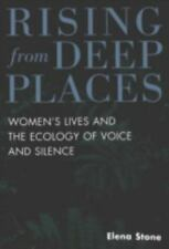 Rising from Deep Places: Women's Lives and the Ecology of Voice and Silence (Fem