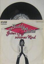 """Buddy Caine guten Tag schönes Kind /  vergessen heißt verloren sein , 7"""" 45"""