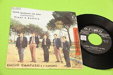 "I CANARIS DI EMILIO CAMPASSI 7"" VIENI A BALLARE ORIG BEAT '60 !!!!!!!!!!!"