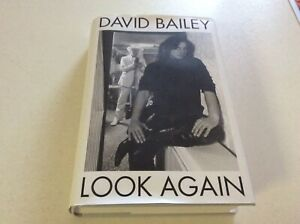 "David Bailey autobiography "" LOOK AGAIN "" hardback adult material"