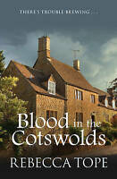 Blood in the Cotswolds by Tope, Rebecca (Paperback book, 2016)