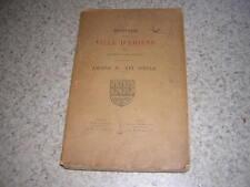 1906.histoire ville d'Amiens / Calonne.envoi autographe.T3 : XIXe