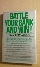 Battle Your Bank and Win by Edward F., Jr. Mrkvicka (1984, Hardcover) 1st Ed.