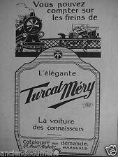 PUBLICITÉ 1920 L'ÉLÉGANTE TURCAT MÉRY LA VOITURE DES CONNAISSEURS - ADVERTISING