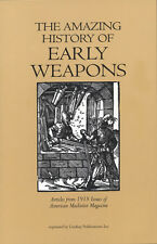 Amazing History of Early Weapons: Guns, Subs, Tanks (Lindsay book)