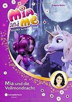 Mia and me, Band 11: Mia und die Vollmondnacht vo... | Buch | Zustand akzeptabel