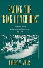 USED (GD) Facing the 'King of Terrors': Death and Society in an American Communi