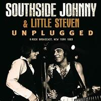 SOUTHSIDE JOHNNY and LITTLE STEVEN - UNPLUGGED [CD]