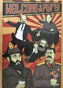 Political Poster  Welcome to the party!  HQ Poster. Brand New